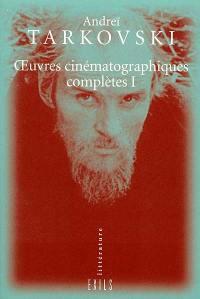 Oeuvres cinématographiques complètes. Volume 1,