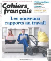 Cahiers français. n° 418, Les nouveaux rapports au travail