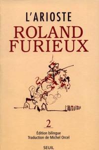 Roland furieux. Volume 2,