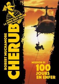 Cherub. Volume 1, 100 jours en enfer