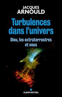 Turbulences dans l'Univers