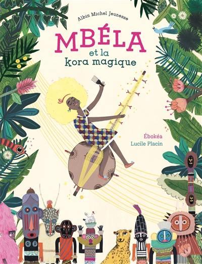 Mbéla et la kora magique