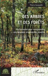 Des arbres et des forêts