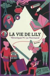 La vie de Lily