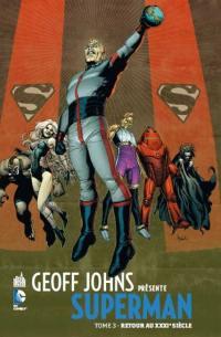 Geoff Johns présente Superman. Volume 3, Retour au XXXIe siècle