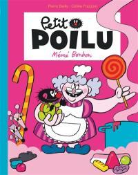 Petit Poilu, Mémé Bonbon