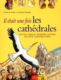 Il était une fois les cathédrales