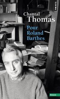 Pour Roland Barthes