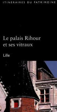 Le palais Rihour et ses vitraux