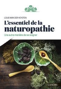 L'essentiel de la naturopathie