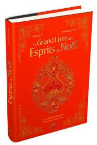 Le grand livre des esprits de Noël
