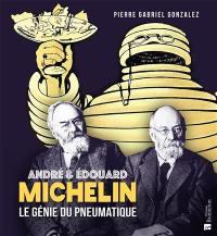 André et Edouard Michelin
