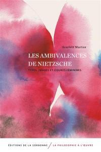 Les ambivalences de Nietzsche