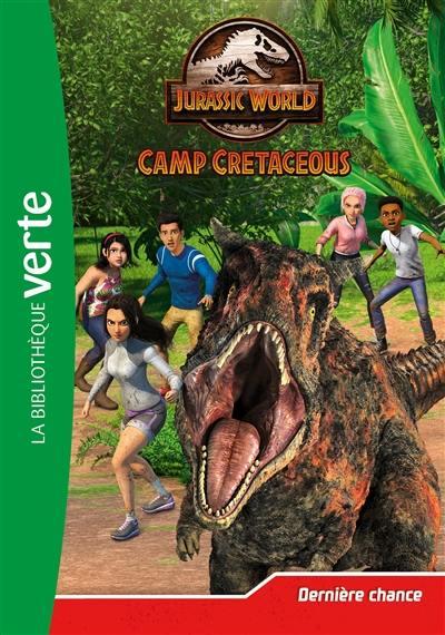 Jurassic World : camp cretaceous. Vol. 5. Dernière chance