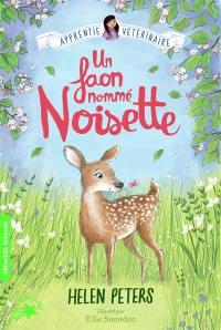 Jasmine, l'apprentie vétérinaire. Volume 8, Un faon nommé Noisette