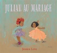 Julian au mariage