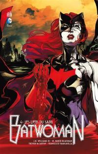 Batwoman. Volume 4, Les liens du sang
