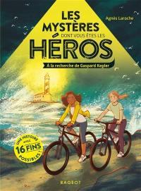 Les mystères dont vous êtes le héros, A la recherche de Gaspard Kepler