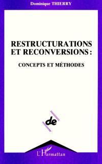 Restructurations et reconversions