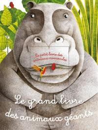 Le grand livre des animaux géants