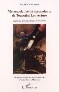Vie associative de descendants de Toussaint Louverture