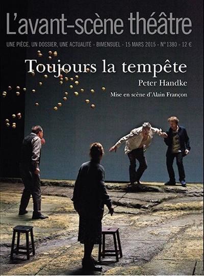 Avant-scène théâtre (L'). n° 1380, Toujours la tempête