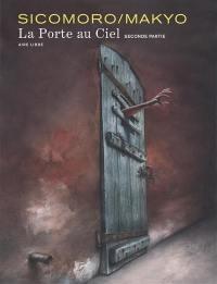 La porte au ciel. Volume 2,