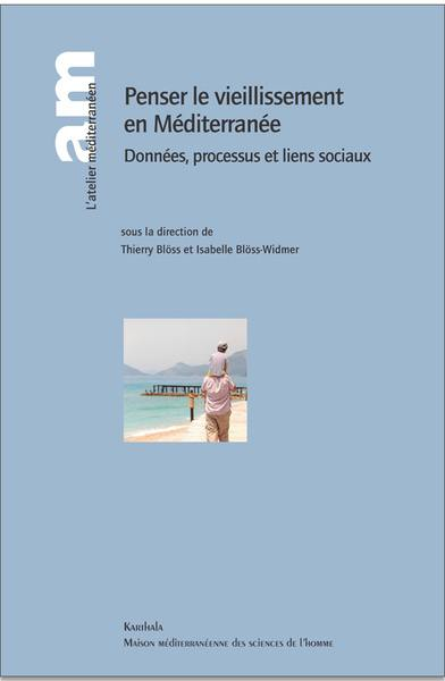 Penser le vieillissement en Méditerranée