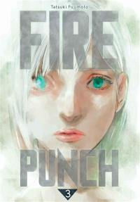Fire punch. Volume 3,