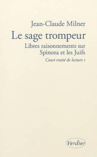 Court traité de lecture. Volume 1, Le sage trompeur