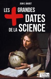 Les + grandes dates de la science