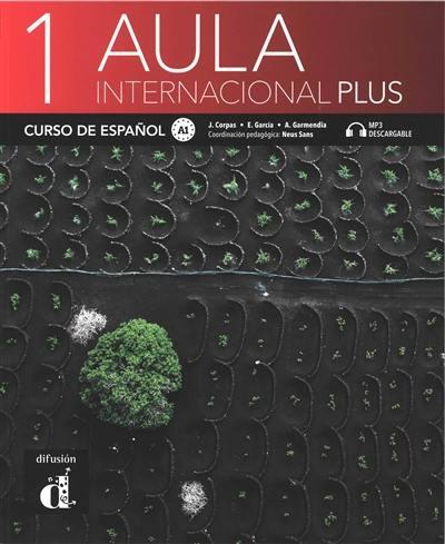 Aula internacional plus 1 : curso de espanol A1