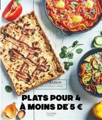 Plats pour 4 à moins de 5 euros