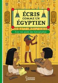Ecris comme un Egyptien