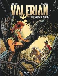 Valérian. Volume 0, Les mauvais rêves