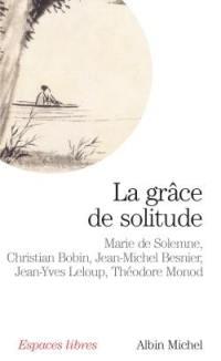 La grâce de solitude