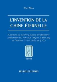 L'invention de la Chine éternelle