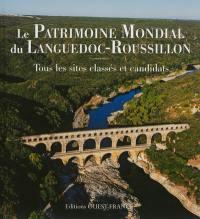Le patrimoine mondial du Languedoc-Roussillon