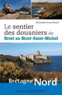 Le sentier des douaniers de Brest au Mont-Saint-Michel