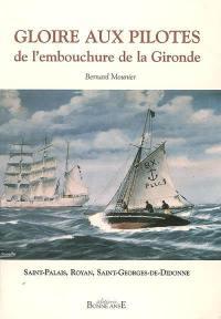 Gloire aux pilotes de l'embouchure de la Gironde