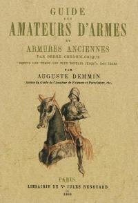Guide des amateurs d'armes et armures anciennes