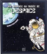 Bienvenue au musée de l'espace