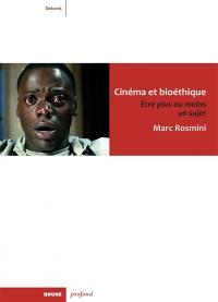 Cinéma et bioéthique
