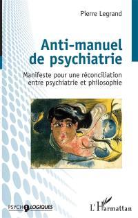 Anti-manuel de psychiatrie