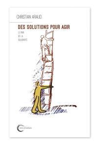 Des solutions pour agir