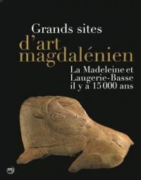 Grands sites d'art magdalénien