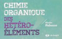 Chimie organique des hétéro-éléments