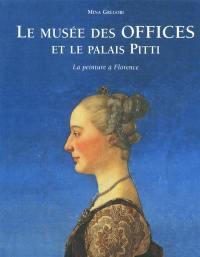 Le Musée des Offices et le palais Pitti