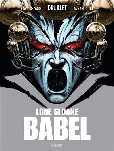Lone Sloane, Babel