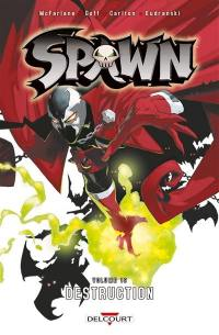 Spawn. Volume 19, Destruction